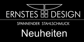 Ernstes Design, Neuheiten, Onlineshop